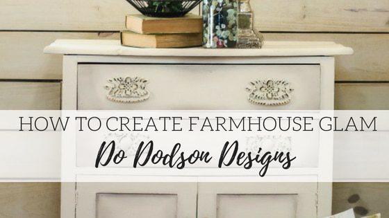 How to Create Farmhouse Glam – Do Dodson Designs