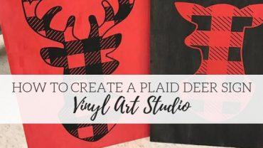 How to Create a Buffalo Plaid Deer Head Sign