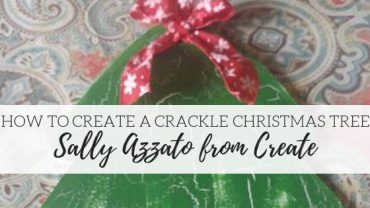 How to Create a Dixie Belle Paint Christmas Tree Crackle
