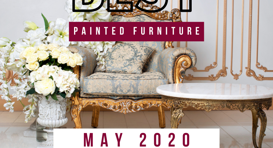 Best Painted Furniture- May